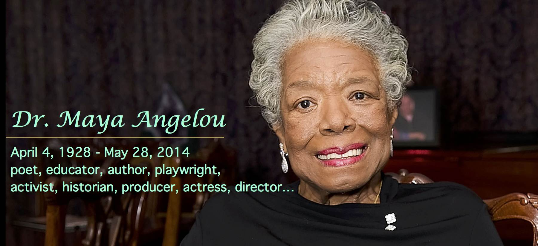maya angelou 5 Prolific american author, poet and civil rights activist maya angelou has died, according to media reports.